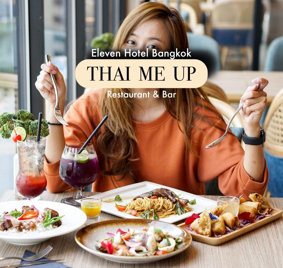 Thai Me Up Restaurant Bar Sukhumvit 11